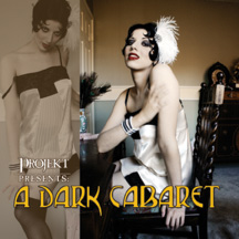A Dark Cabaret with The Dresden Dolls, Revue Noir, Jill Tracy, The Brides and more!